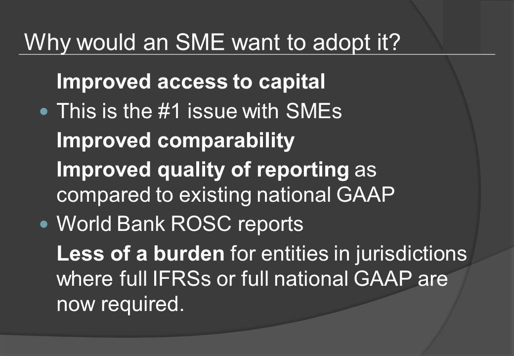 Why would an SME want to adopt it.