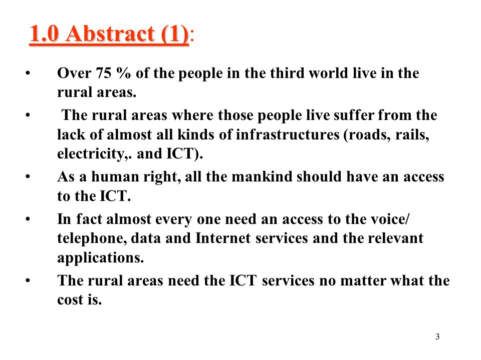 3 1.0 Abstract (1) 1.0 Abstract (1): Over 75 % of the people in the third world live in the rural areas.