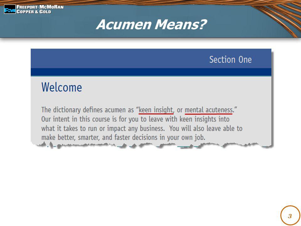 3 Acumen Means?