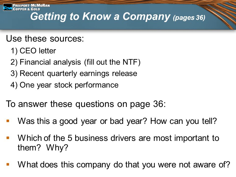 Use these sources: 1) CEO letter 2) Financial analysis (fill out the NTF) 3) Recent quarterly earnings release 4) One year stock performance To answer