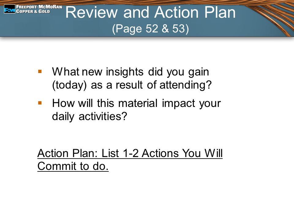  What new insights did you gain (today) as a result of attending?  How will this material impact your daily activities? Action Plan: List 1-2 Action