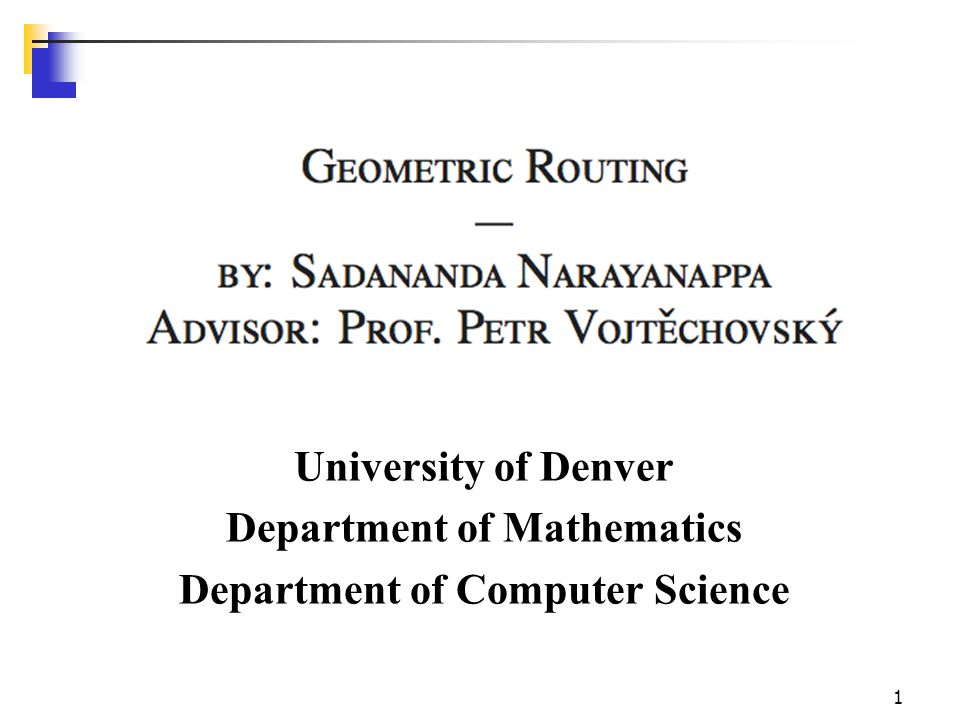 Geometric Routing June 8 200651 Dijkstra's Correctness We will prove that whenever u is added to S, u.d() =  (s,u), i.e., that d is minimum, and that equality is maintained thereafter Proof (by contradiction) Note that  v, v.d()   (s,v) Let u be the first vertex picked such that there is a shorter path than u.d(), i.e., that  u.d()   (s,u) We will show that this assumption leads to a contradiction