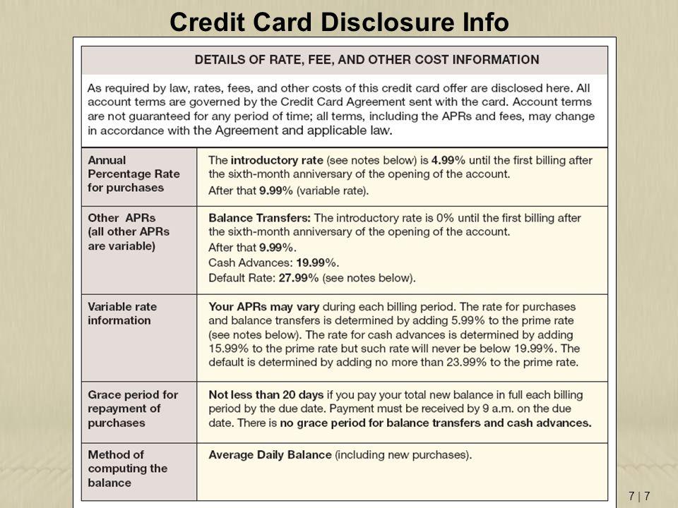 7 | 7 Credit Card Disclosure Info