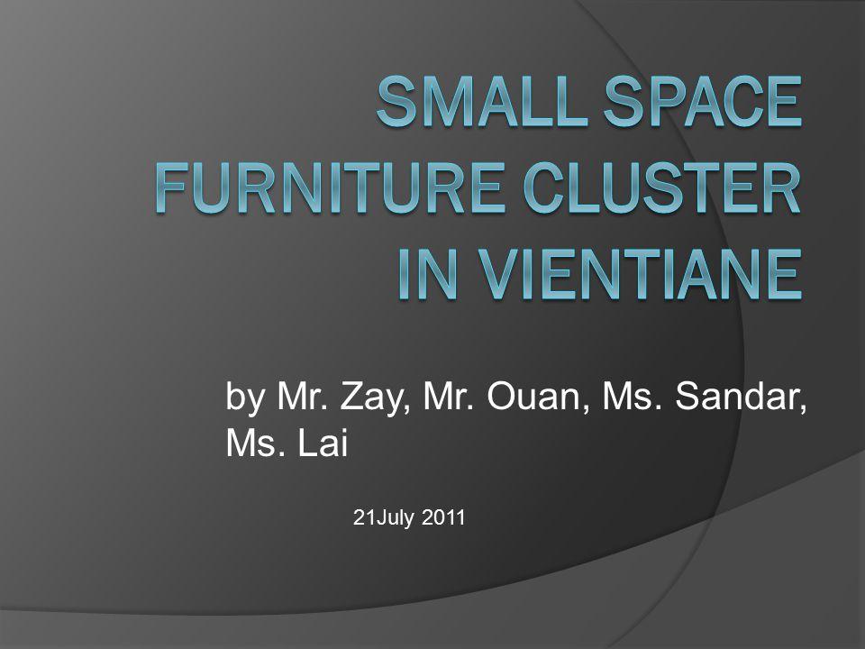 by Mr. Zay, Mr. Ouan, Ms. Sandar, Ms. Lai 21July 2011