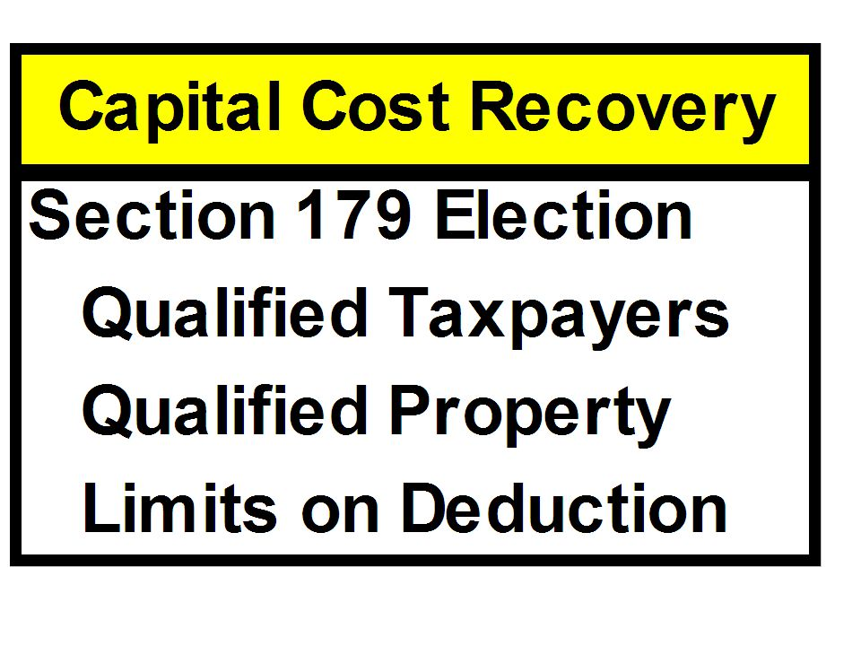 Section 179 Election Qualifying Property Tangible, personal property – Real estate does not qualify Used in a trade or business – Investment property does not qualify