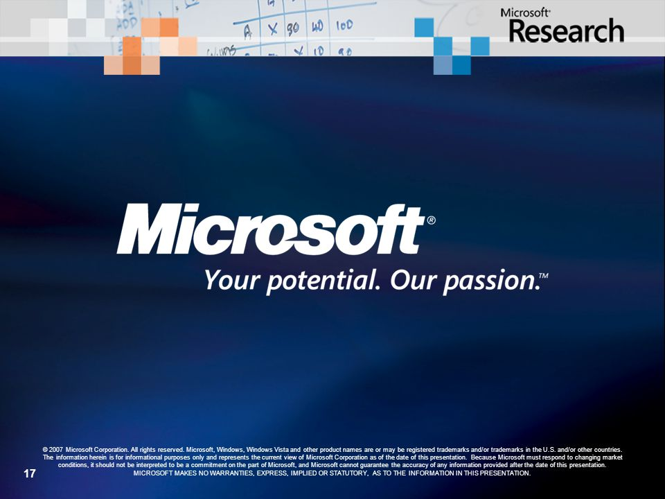 17 © 2007 Microsoft Corporation. All rights reserved.