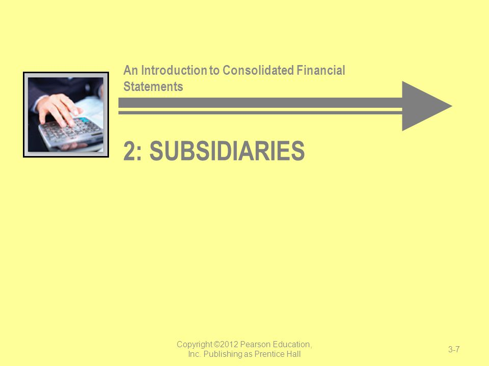 Who is a Subsidiary.