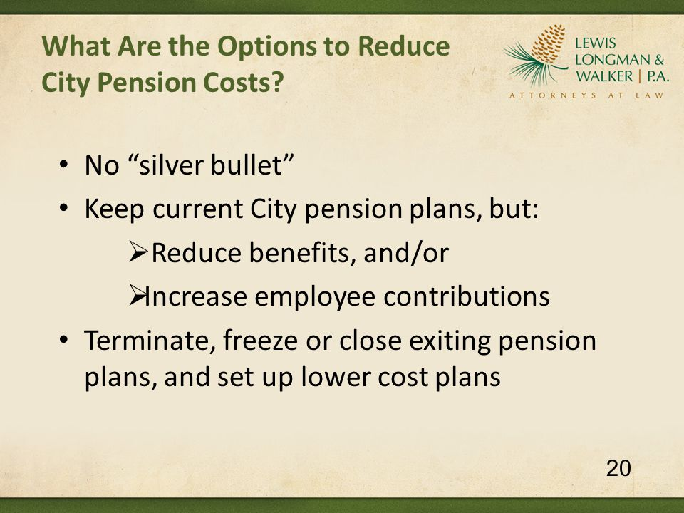 What Are the Options to Reduce City Pension Costs.