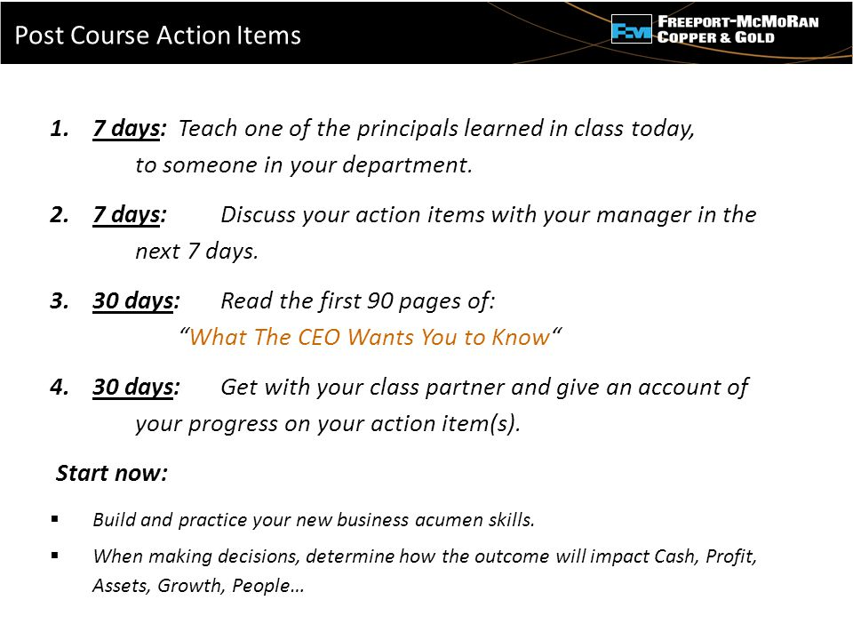 - 1.7 days:Teach one of the principals learned in class today, to someone in your department.