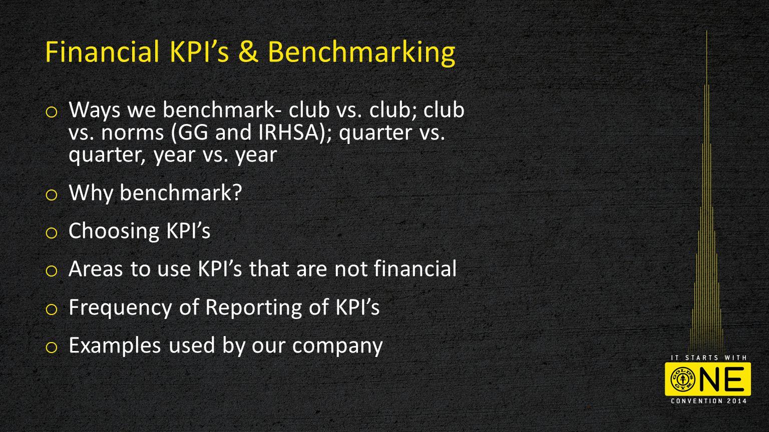 Financial KPI's & Benchmarking o Ways we benchmark- club vs.