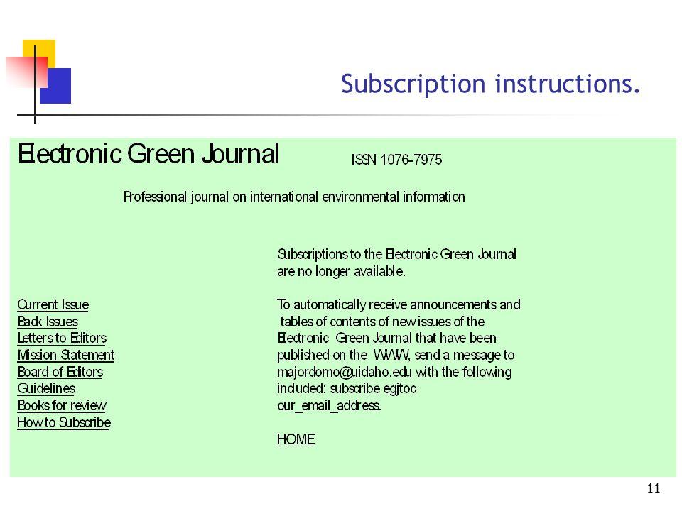 10 Sample E-serial. Home page: URL http://egj.lib.uidaho.edu/index.html