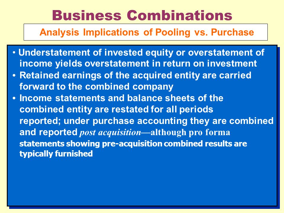 Business Combinations Analysis Implications of Pooling vs.