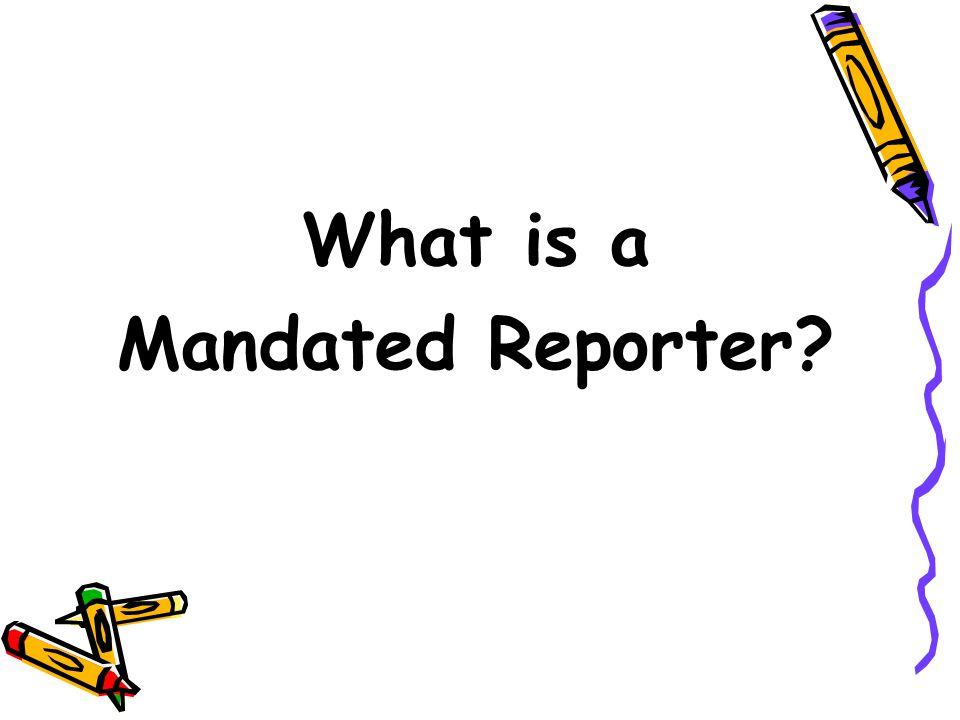 Reporting Options By Phone: 1.800.482.5964 By Fax*: 1.501.618.8952 * Mandated reporters only.