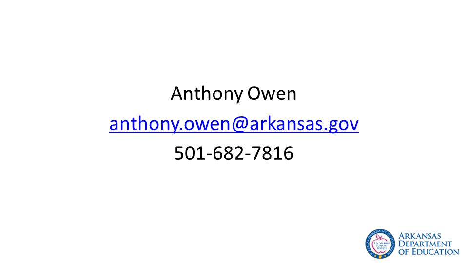 Anthony Owen anthony.owen@arkansas.gov 501-682-7816