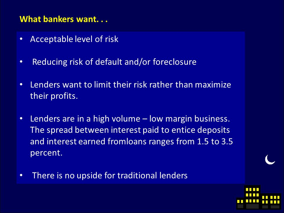 What bankers want...