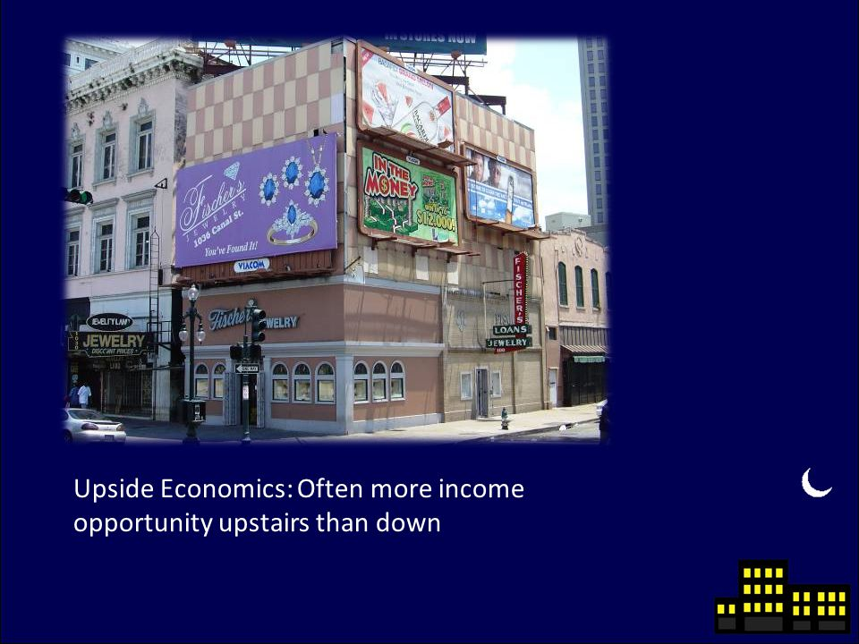 Upside Economics: Often more income opportunity upstairs than down