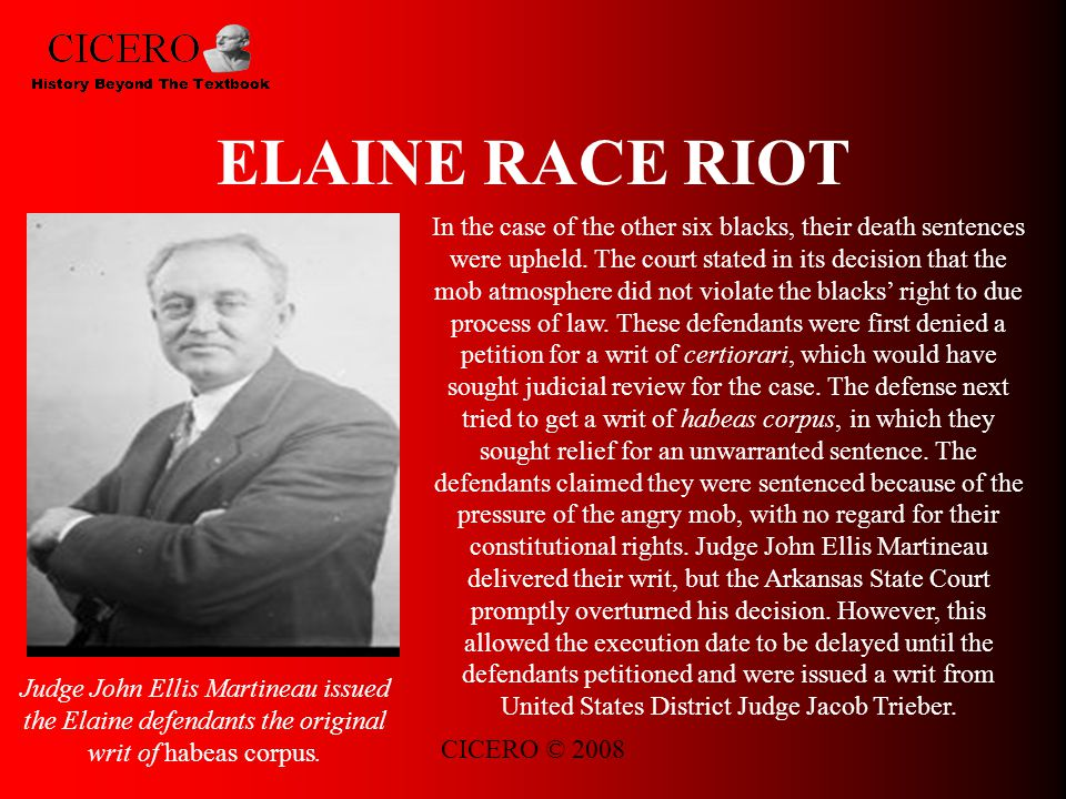 CICERO © 2008 ELAINE RACE RIOT In the case of the other six blacks, their death sentences were upheld.