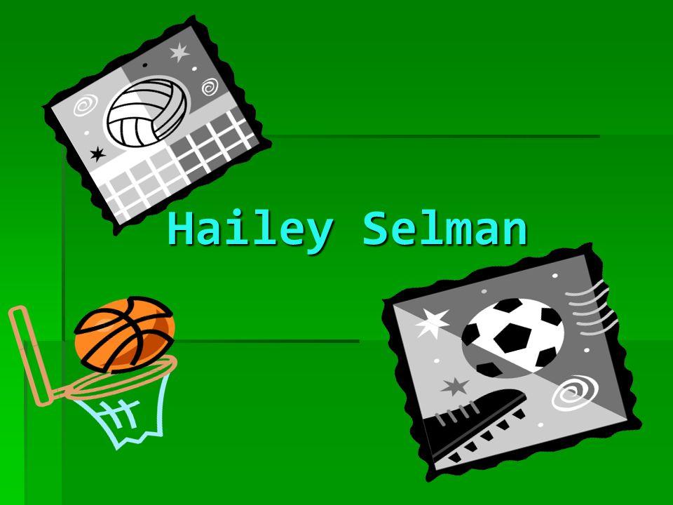 Hailey Selman