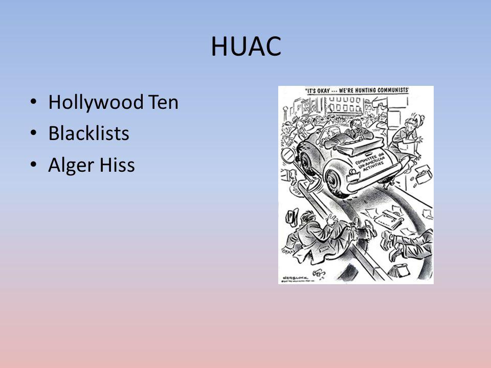 HUAC Hollywood Ten Blacklists Alger Hiss