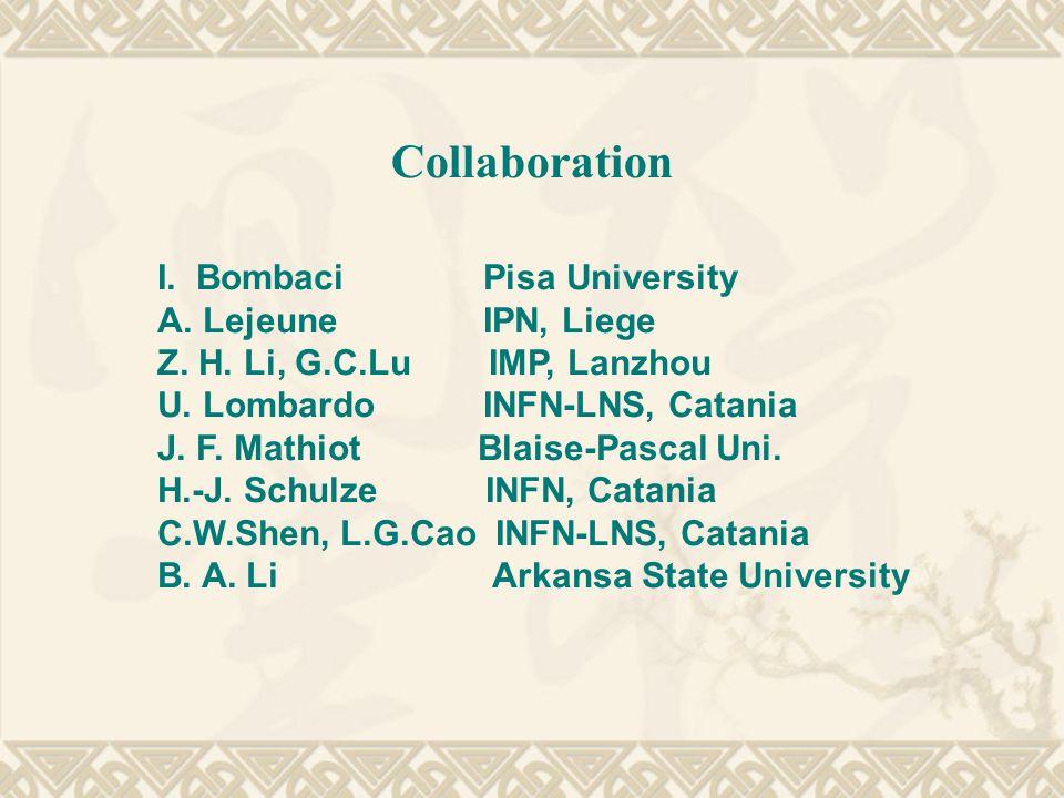 Collaboration I.Bombaci Pisa University A. Lejeune IPN, Liege Z.