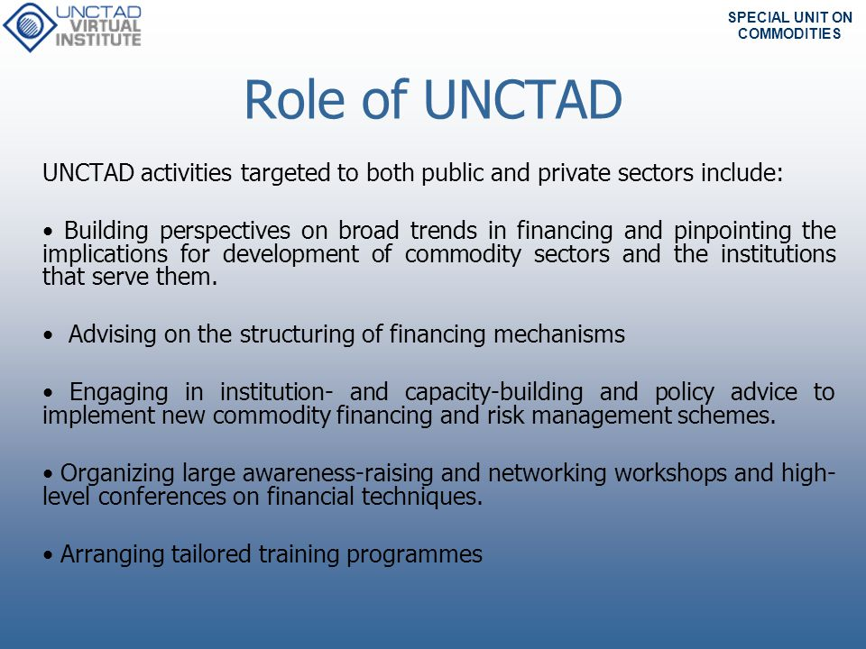 SPECIAL UNIT ON COMMODITIES Thank you frida.youssef@unctad.org
