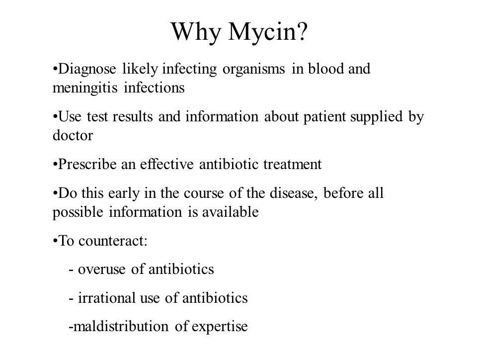 Why Mycin.