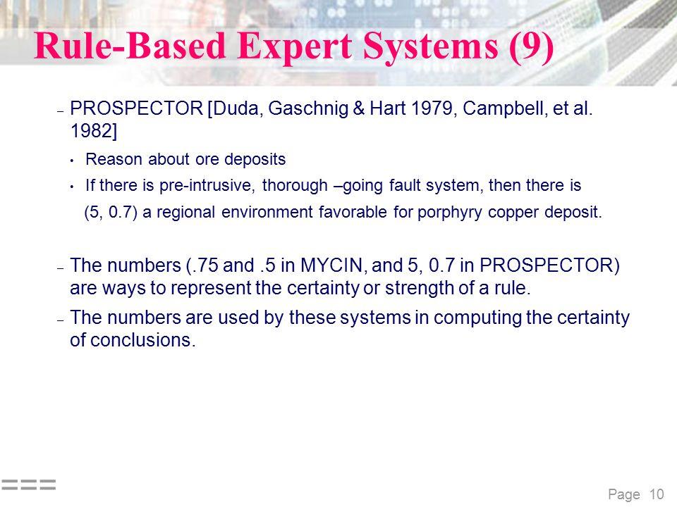 Page 10 === Rule-Based Expert Systems (9) – PROSPECTOR [Duda, Gaschnig & Hart 1979, Campbell, et al.