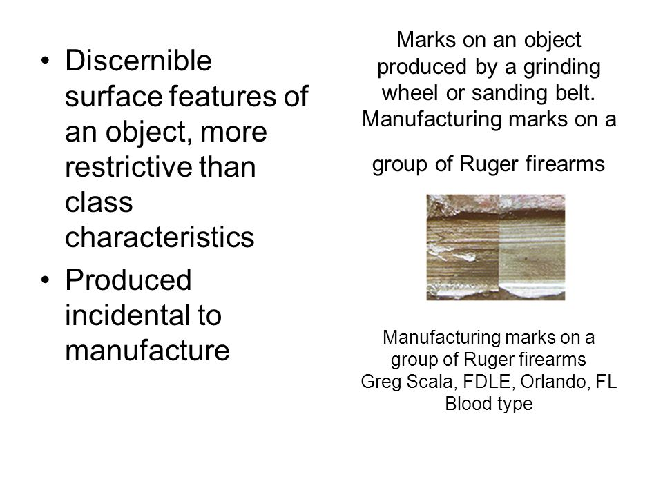 Marks on an object produced by a grinding wheel or sanding belt. Manufacturing marks on a group of Ruger firearms Manufacturing marks on a group of Ru