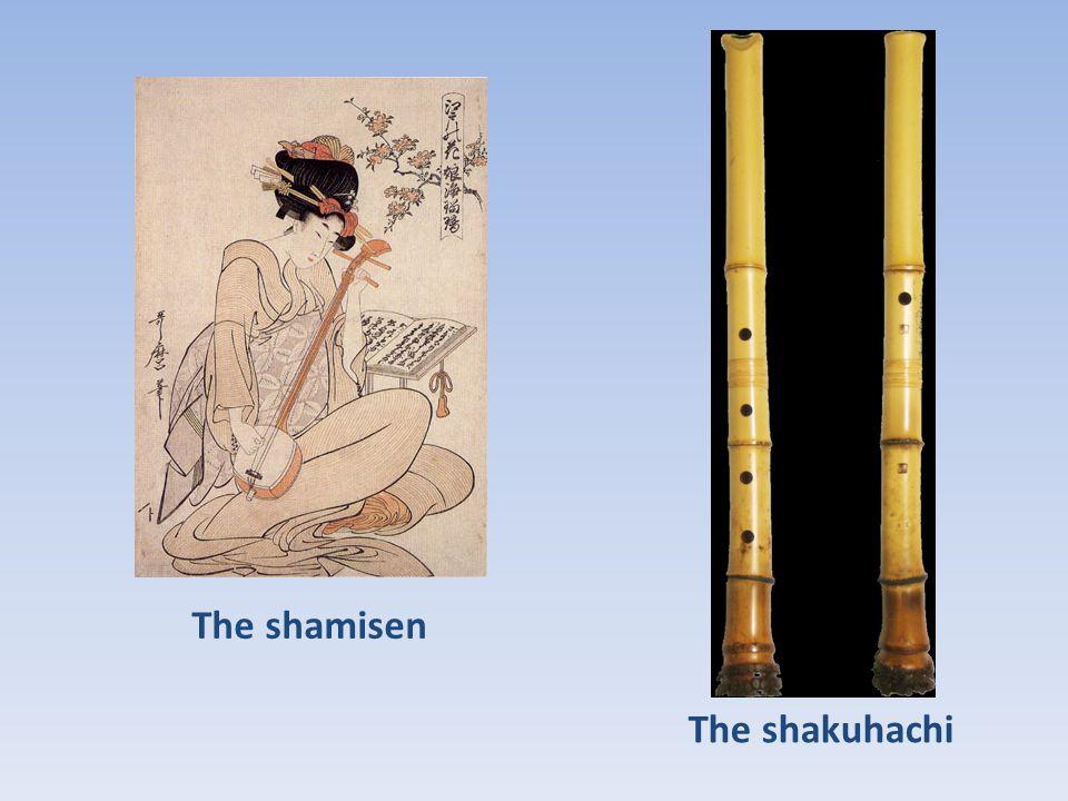 The shamisen The shakuhachi