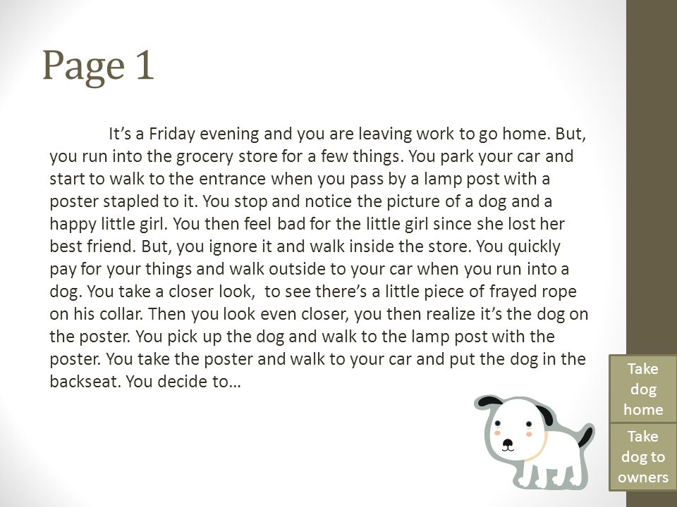 Page 1 It's a Friday evening and you are leaving work to go home. But, you run into the grocery store for a few things. You park your car and start to
