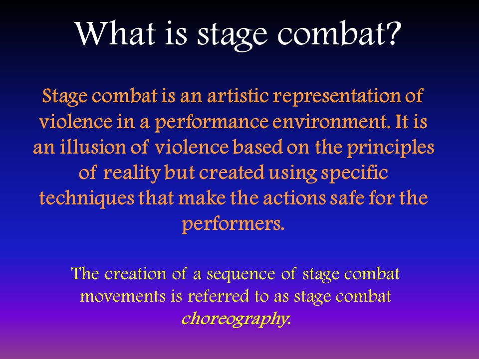 What is stage combat.
