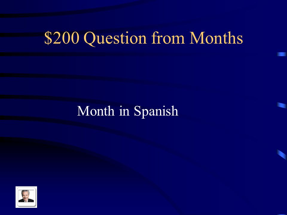 $100 Answer from Months abril