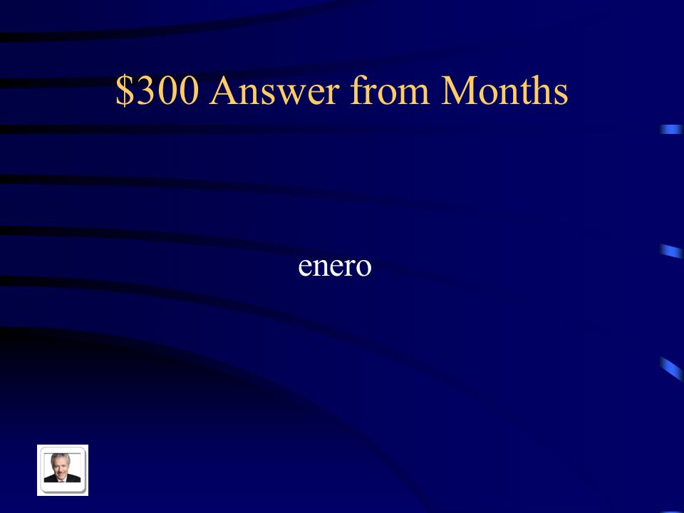 $300 Question from Months January in Spanish