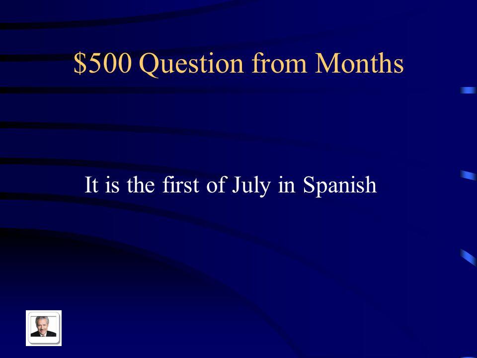 $400 Answer from Months Es el veinte de septiembre
