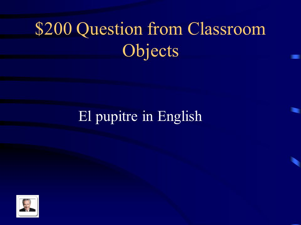 $100 Answer from Classroom Objects Book