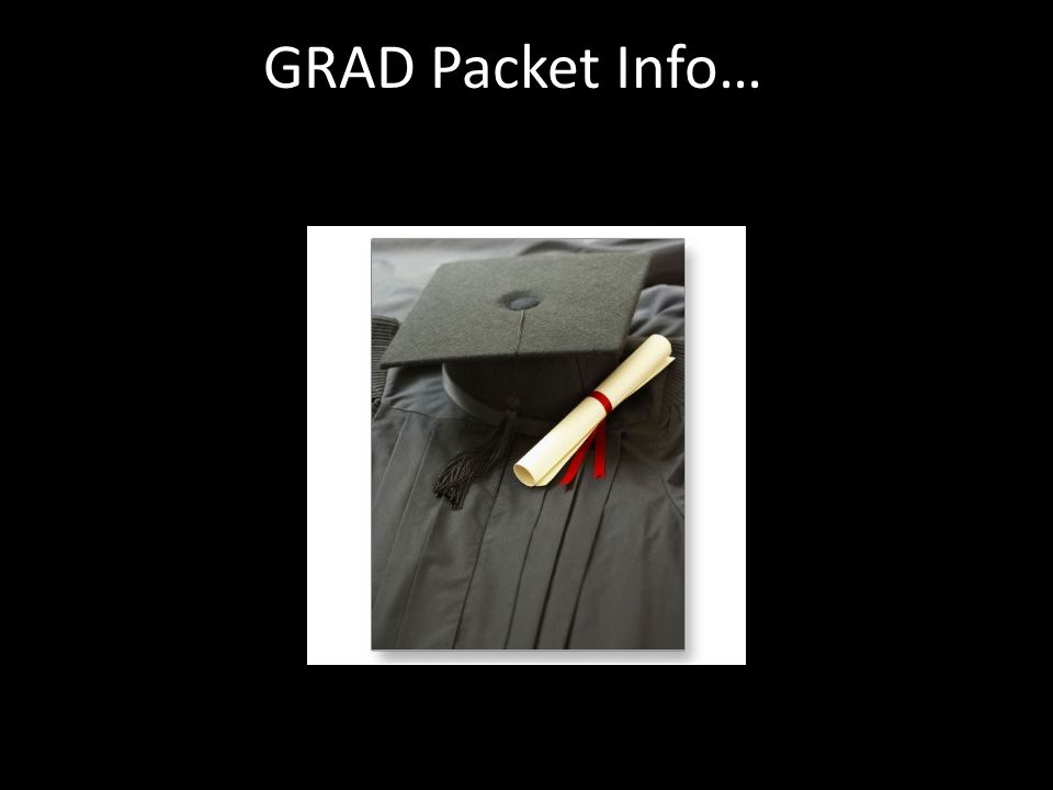 GRAD Packet Info…