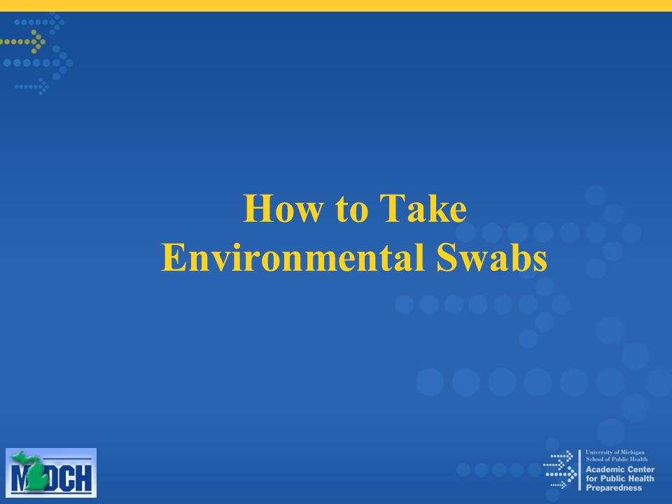 How to Take Environmental Swabs