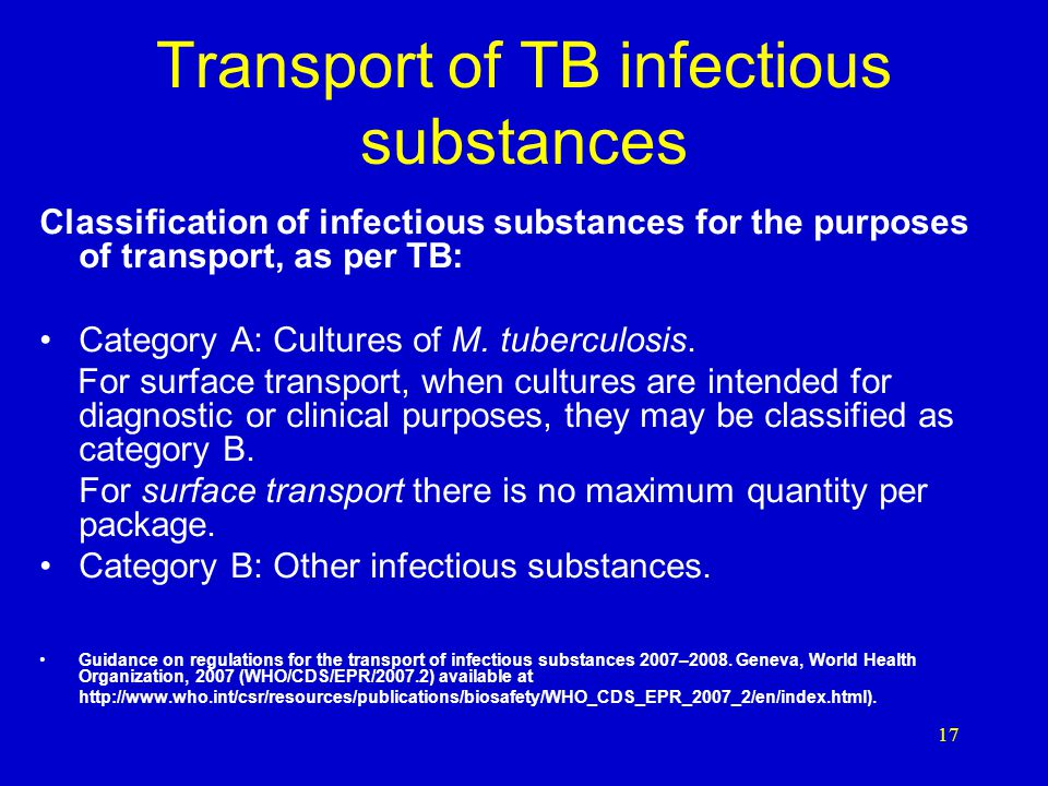 Transport of infectious substances 16 Category A Category B