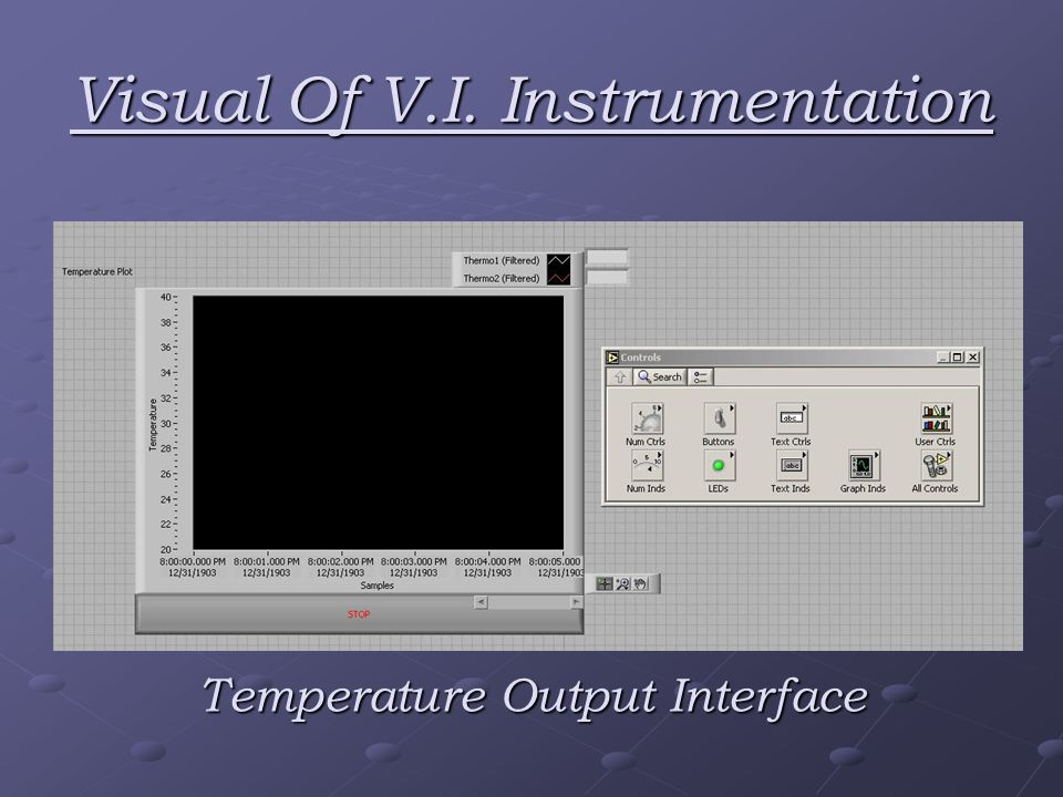 Visual Of V.I. Instrumentation Temperature Output Interface