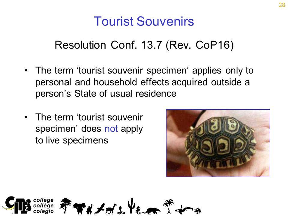 28 Tourist Souvenirs Resolution Conf. 13.7 (Rev.