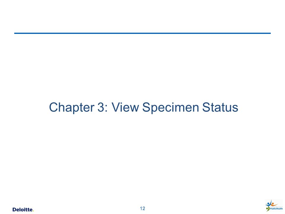 12 Chapter 3: View Specimen Status