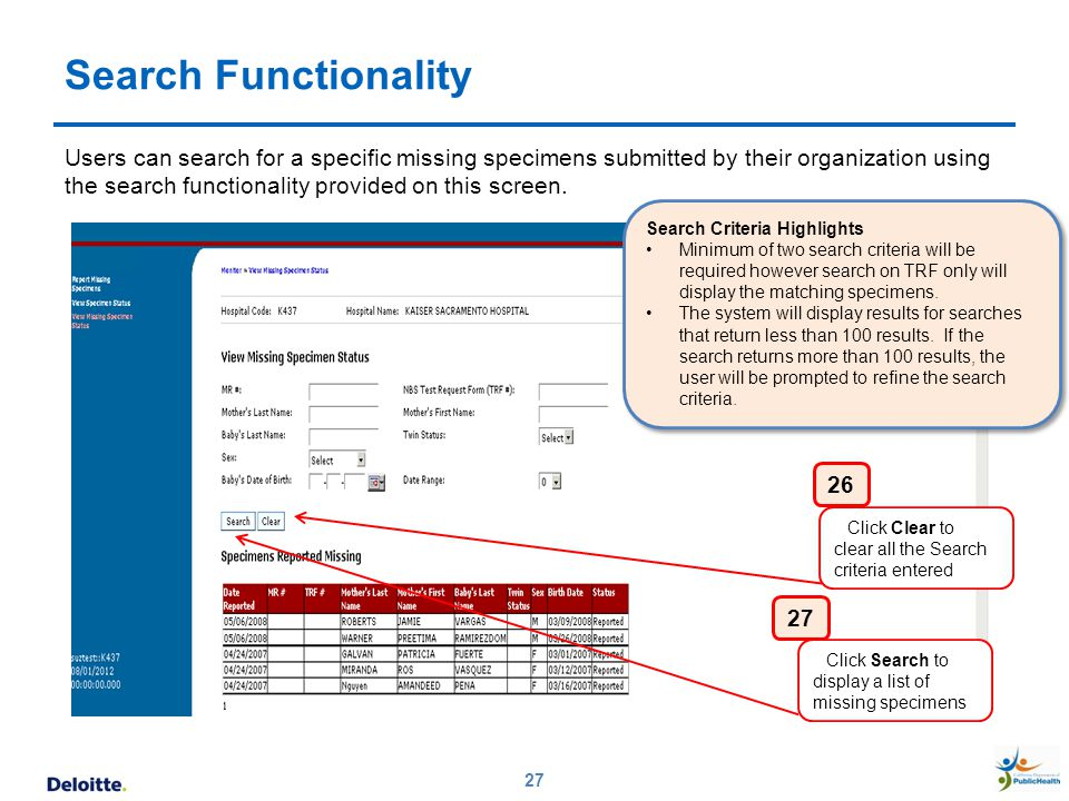 Search Functionality 27 Users can search for a specific missing specimens submitted by their organization using the search functionality provided on t