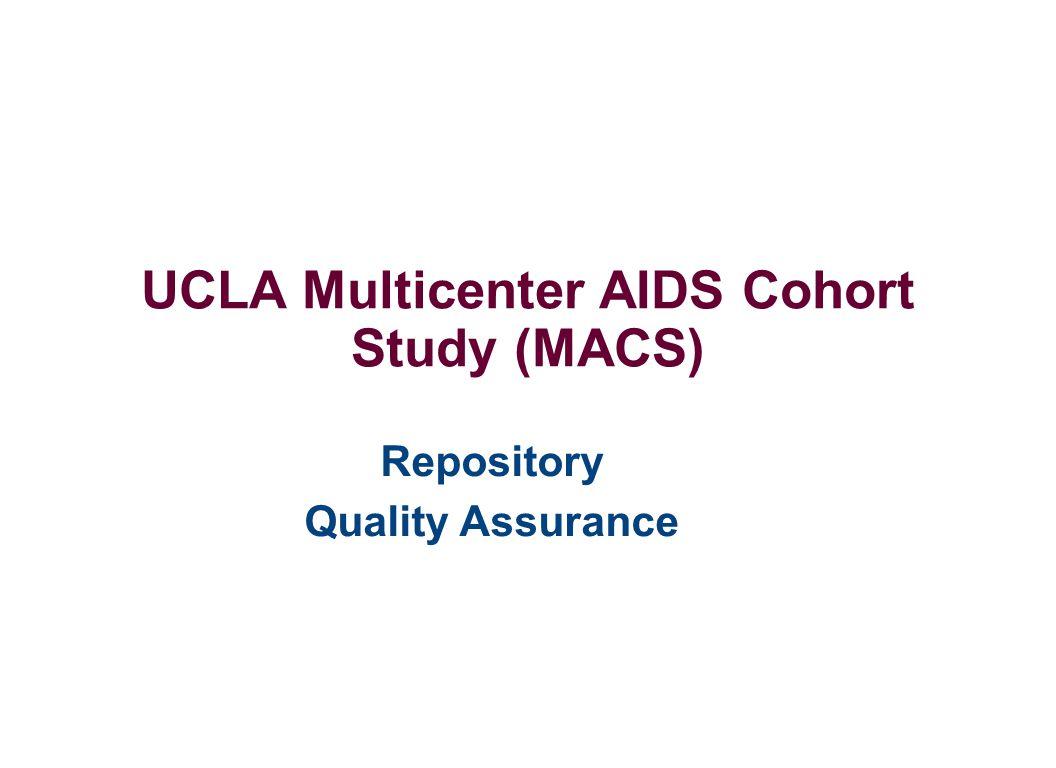 UCLA Multicenter AIDS Cohort Study (MACS) Repository Quality Assurance