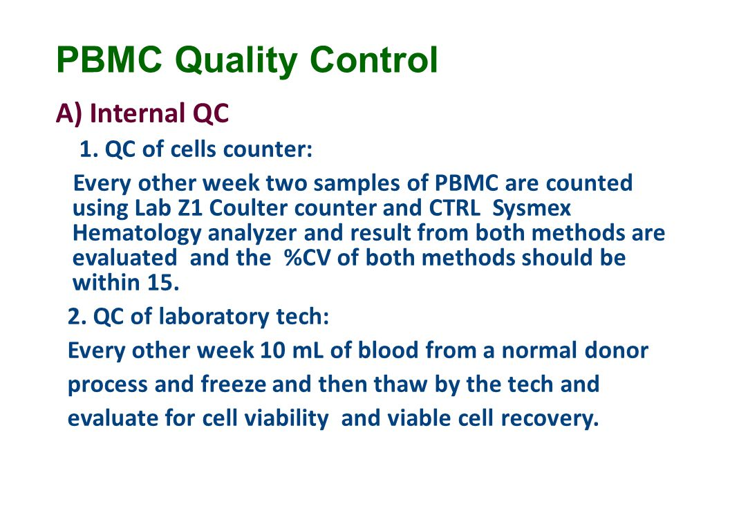 PBMC Quality Control A) Internal QC 1.