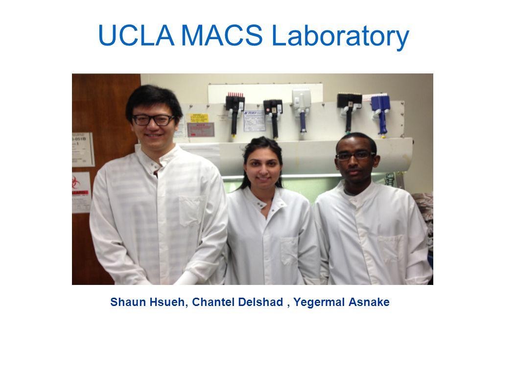 UCLA MACS Laboratory Shaun Hsueh, Chantel Delshad, Yegermal Asnake