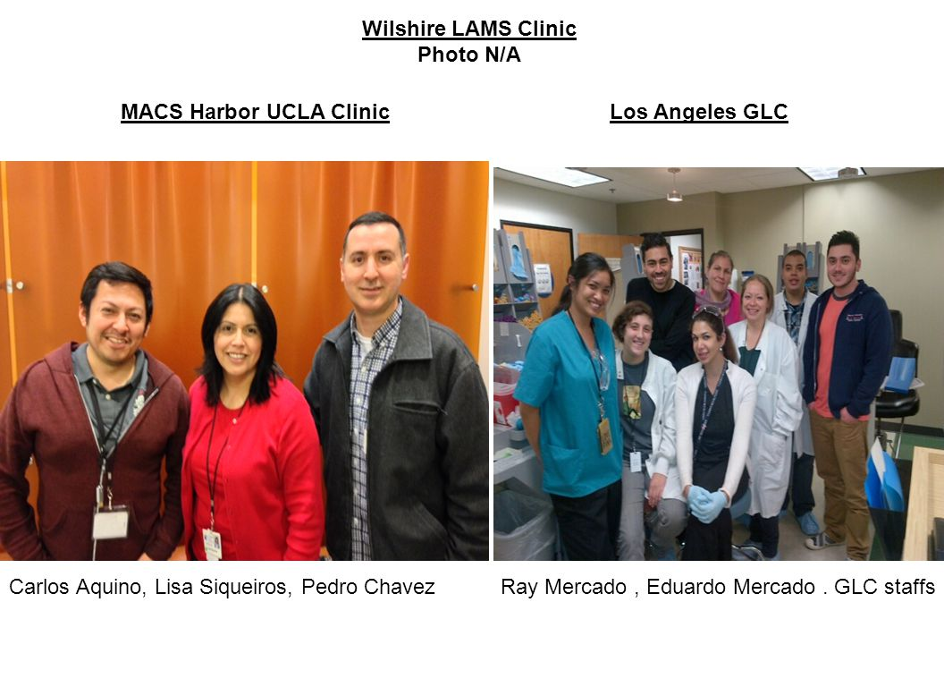 MACS Harbor UCLA Clinic Los Angeles GLC Ray Mercado, Eduardo Mercado.