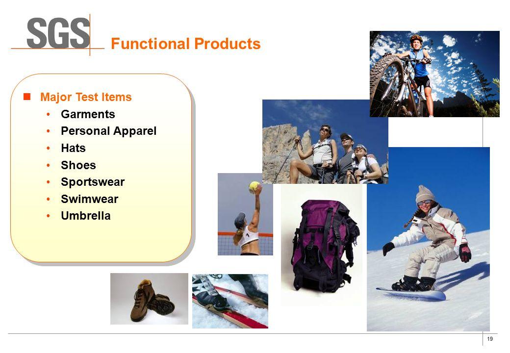 19 Functional Products Major Test Items Garments Personal Apparel Hats Shoes Sportswear Swimwear Umbrella