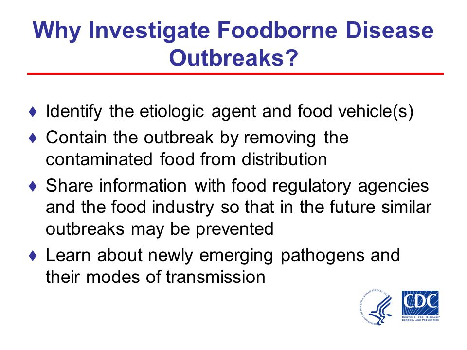 Why Investigate Foodborne Disease Outbreaks.