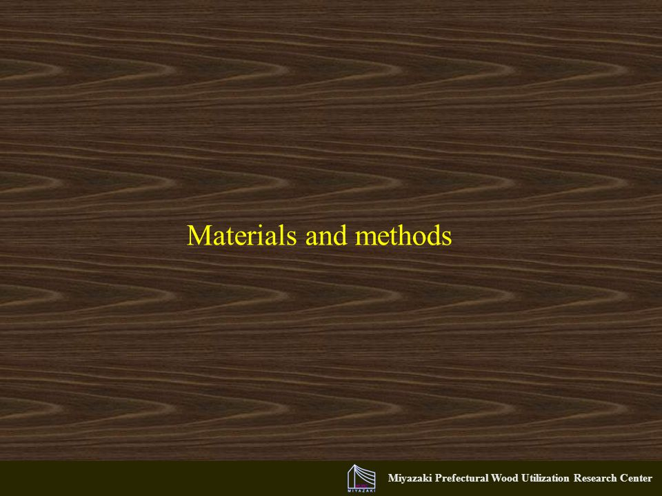 Miyazaki Prefectural Wood Utilization Research Center Materials and methods