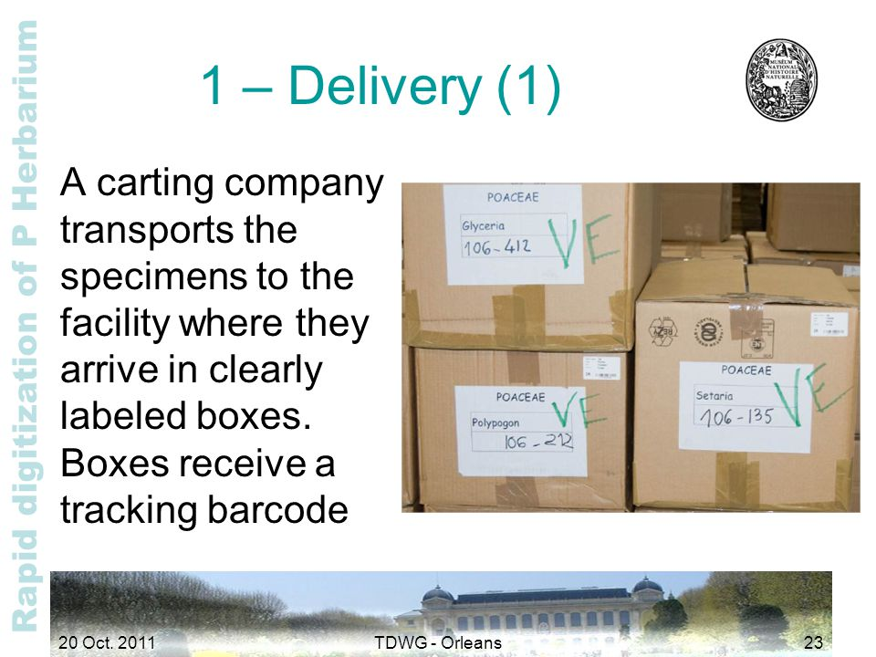 Rapid digitization of P Herbarium 1 – Delivery (1) A carting company transports the specimens to the facility where they arrive in clearly labeled box